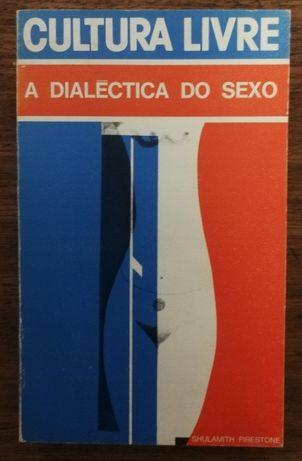 a dialecta do sexo, cultura livre, sculamit firestone
