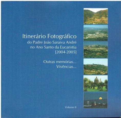 9239 Itinerário Fotográfico do Padre João Saraiva André