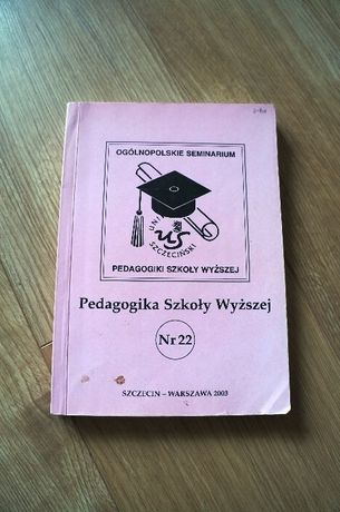 84. Pedagogika Szkoły Wyższej - Szczecin Nr 22 Książka