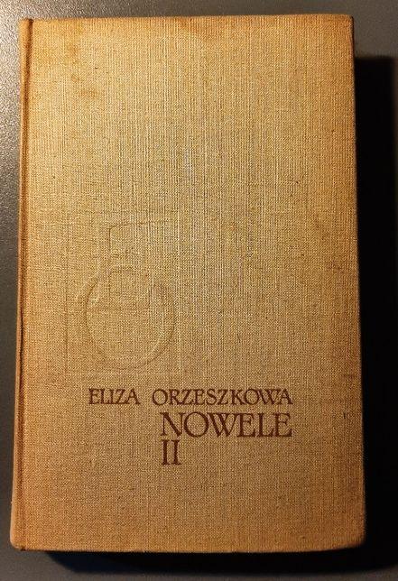 Eliza Orzeszkowa Nowele II