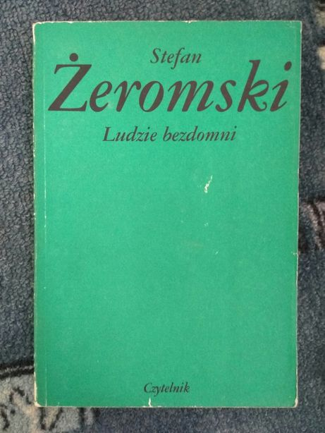 Ludzie bezdomni Stefan Żeromski 1989 lektura