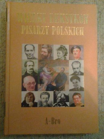 Wielki leksykon pisarzy polskich tom 1