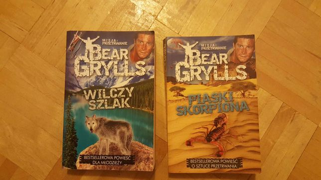Bear Grylls Wilczy szlak i Piaski skorpiona
