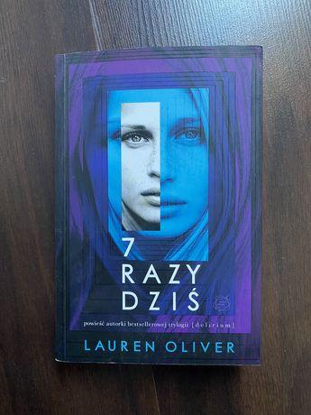 7 razy dziś - Lauren Oliver