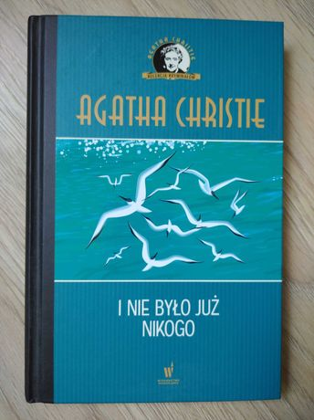 Agatha Christie i nie było już nikogo