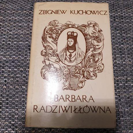 Zbigniew kuchowicz Barbara radziwiłłówna 1976