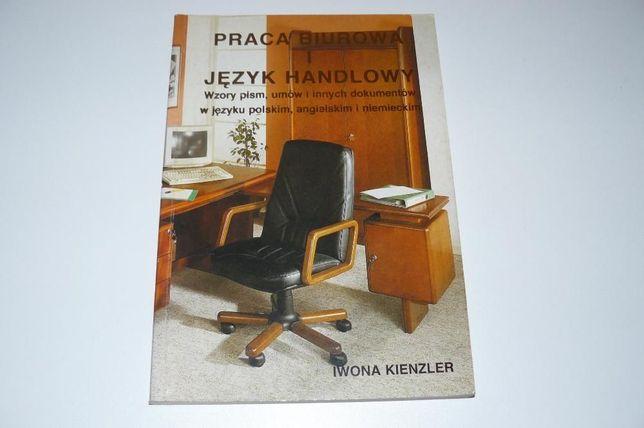 Praca biurowa i język handlowy wzory pism i dokumentów