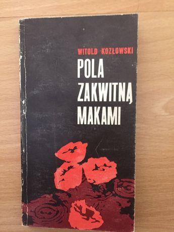Witold Kozłowski - Pola zakwitna makami