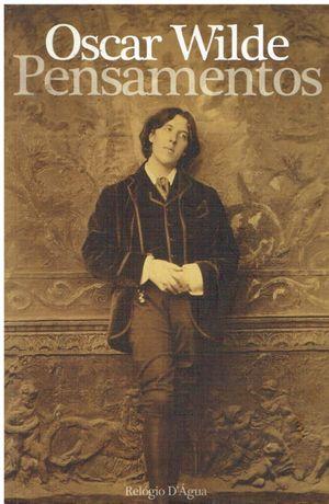 7538 Pensamentos, de Oscar Wilde de Oscar Wilde;