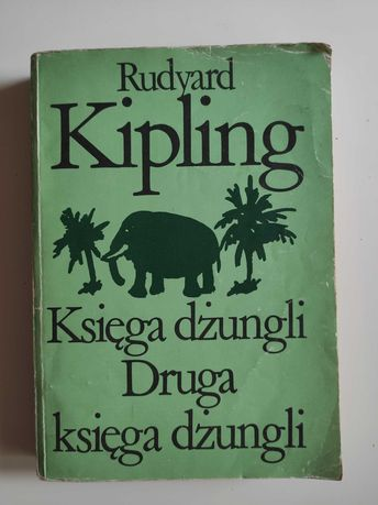Księga dżungli Druga księga dżungli R. Kipling