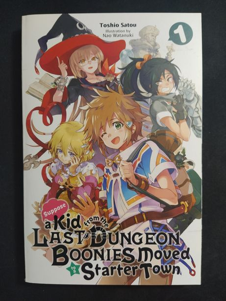 Light novel Suppose a Kid from the Last Dungeon Boonies Vol.1