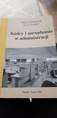 Kadry i zarządzanie w administracji A.Potoczek, J.Stępień