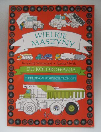 Książka-kolorowanka Duża 30x50 cm Wielkie Maszyny