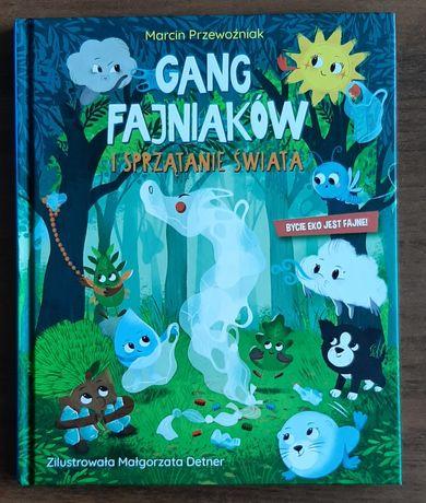 Książka Gang Fajniaków i sprzątanie świata zamienię na inne części