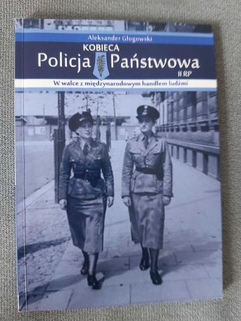 Kobieca policja panstwowa- Głogowski