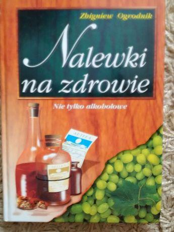 Zbigniew Ogrodnik - Nalewki na zdrowie