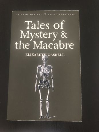 Tales of Mystery and the Macabre - Elizabeth Gaskell English / Inglês