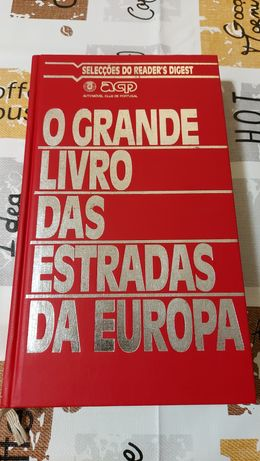 O Grande Livro das Estradas da Europa das Selecções do Reader's Digest