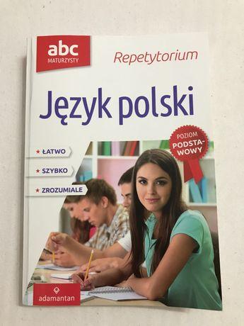Repetytorium Język Polski poziom podstawowy / abc maturzysty/