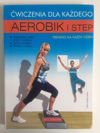Ćwiczenia dla każdego Aerobic i Step