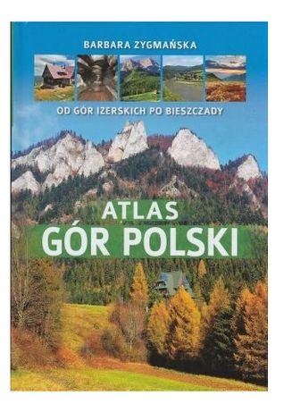Atlas gór Polskich od GÓR IZERSKICH PO BIESZCZADY książka