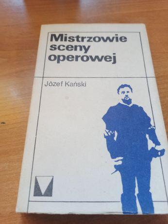 Mistrzowie sceny operowej Józef Kański