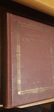 Słownik Rzeczy i Spraw Polskich -de Bondy- W-wa1934 opr.