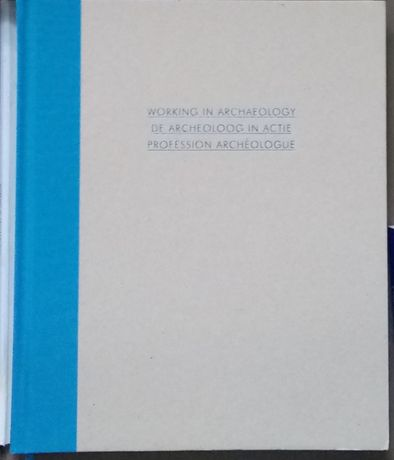 Książka Working in Archaeology ,,, Archeologia Album