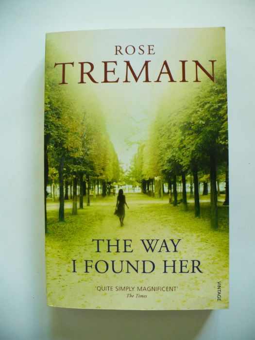 Rose Tremain, The Way I Found Her 1998 Lublin - image 1