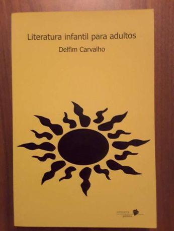 Delfim Carvalho - Literatura Infantil para Adultos
