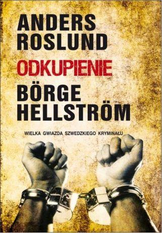 Szwedzki kryminał książka Odkupienie Anders Roslund i Borge Hellstrom