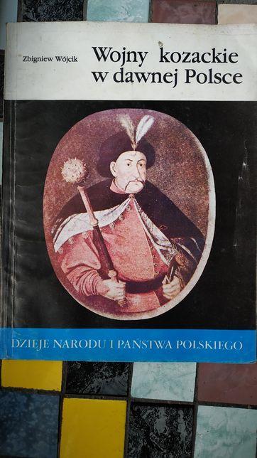 Wojny kozackie w dawnej Polsce - Zbigniew Wójcik