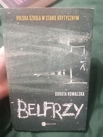 Belfrzy Dorota Kowalska Polska szkoła w stanie krytycznym