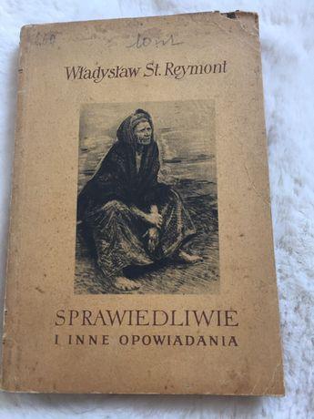 """Książka """"Sprawiedliwie i inne opowiadania"""" W.S. Reymont"""