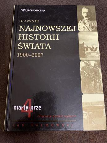 Słownik Najnowszej Historii Świata Jan Palmowski