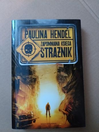 Paulina Hendel Zapomniana ksiega Strażnik
