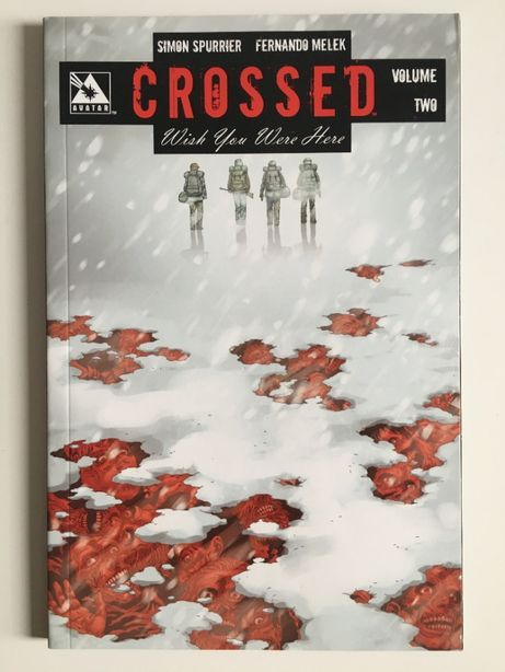 Crossed Wish You Were Here Vol 2 160+ stron Horror