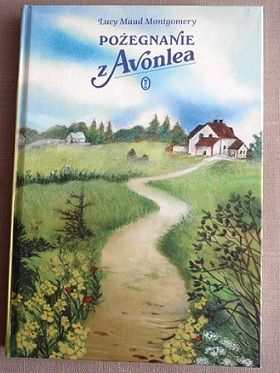 Pożegnanie z Avonlea - Montgomery Lucy M.