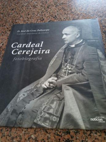 Cardeal CEREJEIRA (fotobiografia)