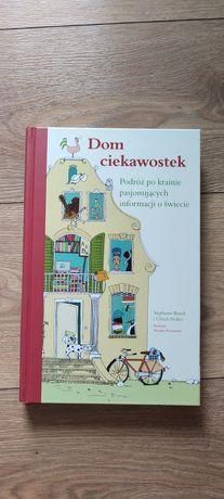 Książka Dom ciekawostek Podróż po krainie pasjonujących informacji