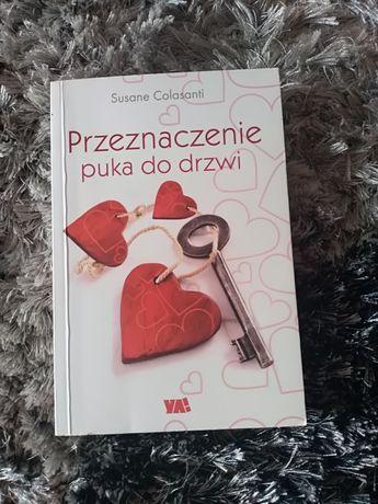 """Książka """"Przeznaczenie puka do drzwi"""" Susane Colasanti"""