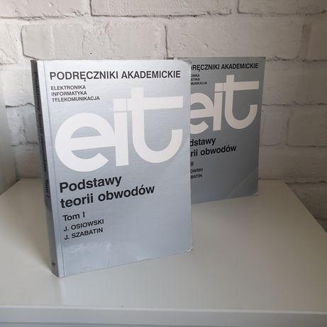 Podstawy teorii obwodów, Jerzy Osiowski, Jerzy Szabatin 1 i 2 Tom