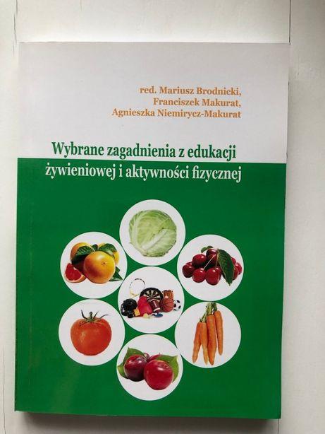 Wybrane zagadnienia z edukacji żywieniowej i aktywności fizycznej