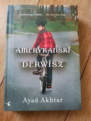Ayad Akhtar - Amerykański derwisz