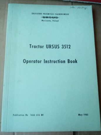 INSTRUKCJA obsługi ciągnika URSUS 3512 , MF 3512