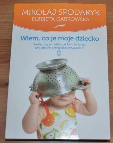 Wiem co je moje dziecko - Elżbieta Gabrowska
