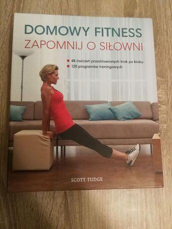Książka Domowy Fitness, Zapomnij o siłowni