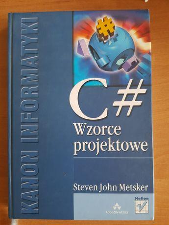 Wzorce projektowe C# Steven John Metsker