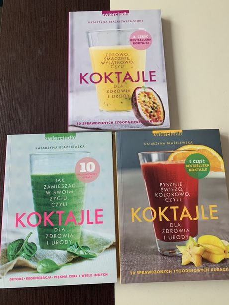 Katarzyna Błażejewska - Koktajle dla zdrowia i urody 3 książki