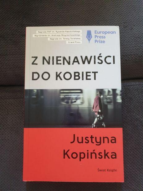 Z nienawiści do kobiey. Justyna Kopińska
